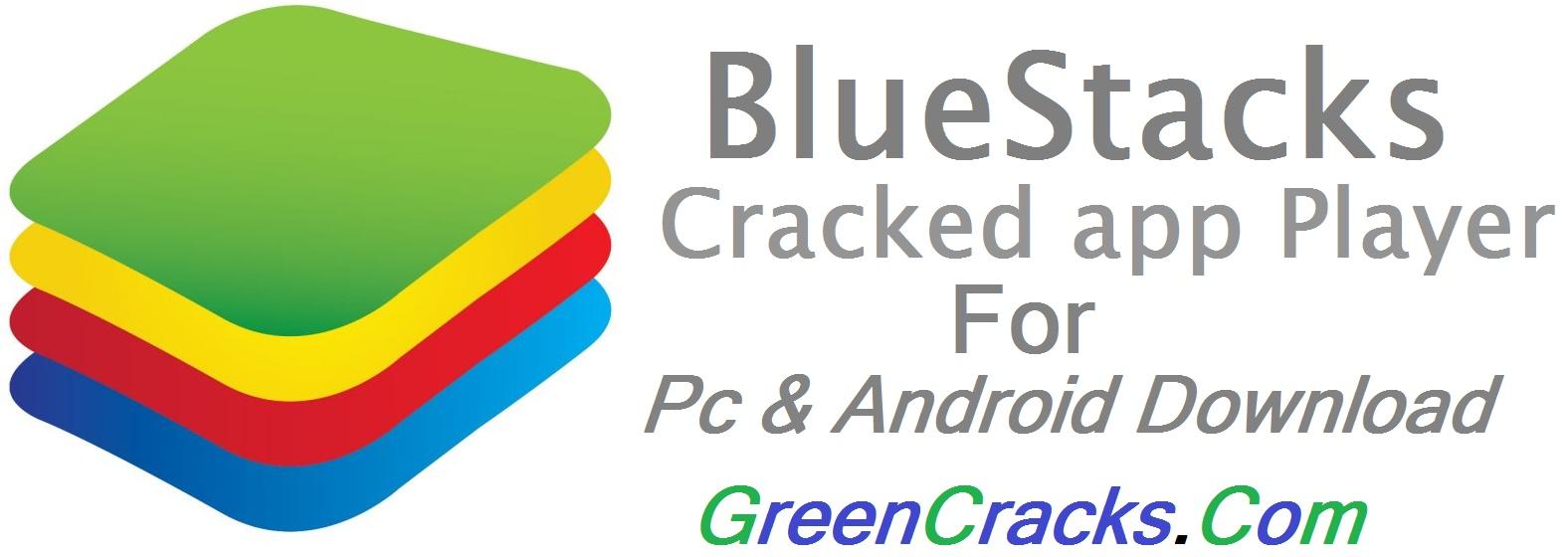BlueStacks Cracked